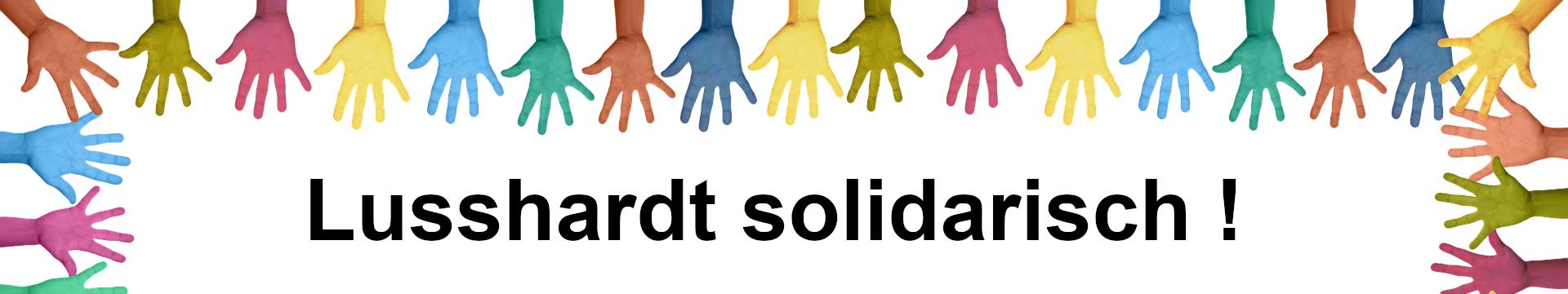 Lusshardt solidarisch !